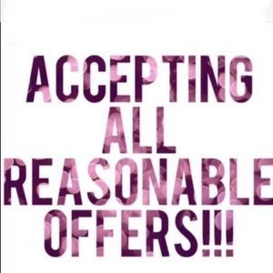 All Reasonable Offers Accepted!!!!!!!